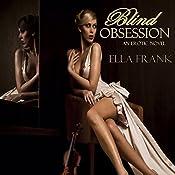 Blind Obsession | [Ella Frank]
