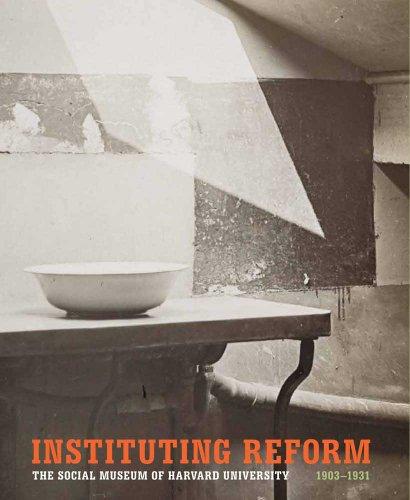 Instituting Reform (Harvard University Art Museums)