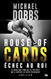 �chec au roi: House of Cards, T2