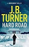 img - for Hard Road (A Jon Reznick Thriller) book / textbook / text book