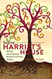 img - for Staging Harriet's House (Critical Qualitative Research) book / textbook / text book