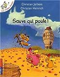 echange, troc Christian Jolibois, Christian Heinrich - Sauve qui poule !