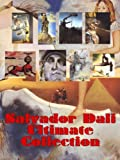 img - for Ultimate Salvador Dali Collection: Modern Art from the Famous Creator (Great Visual Arts Book 6) book / textbook / text book