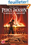 Percy Jackson - Tome 4 - La bataille...