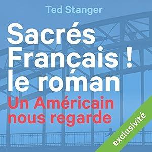 Sacrés Français ! Le roman Hörbuch