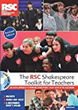Royal Shakespeare Company The RSC Shakespeare Toolkit for Teachers(CD ROM)