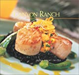 img - for By The Staff of Canyon Ranch Canyon Ranch Cooks: More Great Tastes (1st) book / textbook / text book
