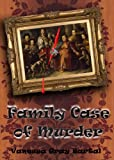 img - for Family Case of Murder (A Lacy Steele Mystery, Book 3) book / textbook / text book