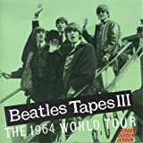 img - for Beatles Tapes III: The 1964 World Tour (Beatles) book / textbook / text book