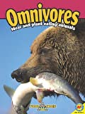 img - for Omnivores: Animals That Eat Meat and Plants (Food Chains) book / textbook / text book