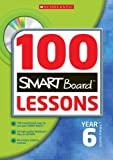 img - for 100 Smartboard Lessons for Year 6 book / textbook / text book