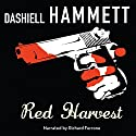 Red Harvest Audiobook by Dashiell Hammett Narrated by Richard Ferrone