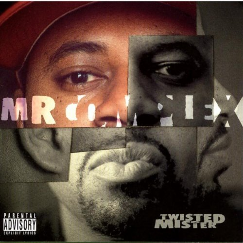 Mr Complex – Twisted Mister (2004) [FLAC]