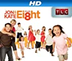 Jon & Kate Plus 8 [HD]: Jon & Kate Plus 8 Season 3 [HD]