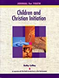 Children And Christian Initiation: Journal for Youth