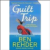 Guilt Trip: A Blanco County Mystery | [Ben Rehder]