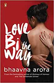 Buy Love Bi the Way Book Online at Low Prices in India | Love Bi the ...