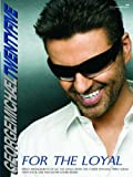 George Michael Twenty-five: For the Loyal (PVG Songbook) (Paperback)