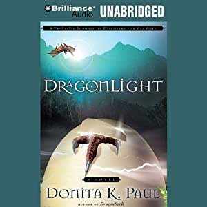 DragonLight: Dragon Keepers Chronicles, Book 5 | [Donita K. Paul]
