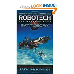 Robotech: The Macross Saga, Vols. 1-3 (Genesis Battle Cry Homecoming) by Jack McKinney