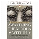 Awakening the Buddha Within | Lama Surya Das