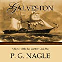 Galveston Audiobook by P.G. Nagle Narrated by Jeremy Arthur