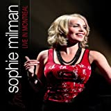Sophie Milman: Live in Montreal