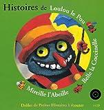 Histoires de Loulou le Pou, Belle la Coccinelle, Mireille l'Abeille (1 livre + 1CD audio)