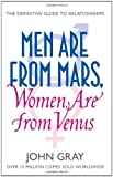 Image of Men are from Mars, Women are from Venus: AND How to Get What You Want in Your Relationships: A Practical Guide for Improving Communication and Getting ... Want in Your Relationships (French Edition)