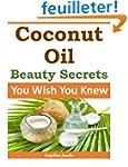 Coconut Oil Beauty Secrets: You Wish...