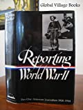 img - for Reporting World War II boxed set (Library of America) book / textbook / text book
