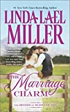 img - for The Marriage Charm (Brides of Bliss County) book / textbook / text book