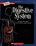 The Digestive System (New True Books: Health)
