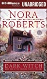 Nora Roberts Dark Witch (Cousins O'Dwyer Trilogy)