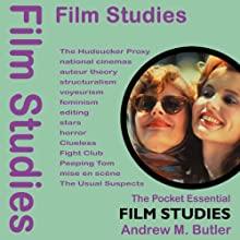 Film Studies: The Pocket Essential Guide Audiobook by Andrew M Butler Narrated by Michael Hayes