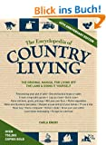 The Encyclopedia of Country Living, 40th Anniversary Edition: The Original Manual of Living Off the Land & Doing It Yourself