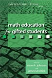 img - for Math Education for Gifted Students (Gifted Child Today Reader) book / textbook / text book