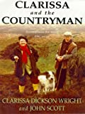 Clarissa and the Countryman (0747232474) by Dickson Wright, Clarissa