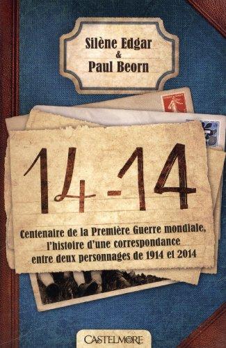 14-14, centenaire de la Première Guerre mondiale : l'histoire d'une correspondance entre deux personnages de 1914 et 2014