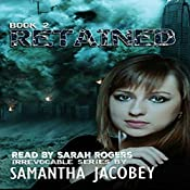 Retained: Irrevocable Series, Book 2 | Samantha Jacobey