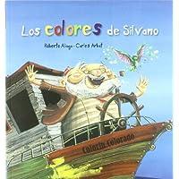 Colores De Silvano, Los (Pez Volador)