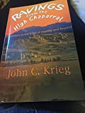 img - for Ravings from the High Chaparral: Excursions to the Edge of Insanity and Beyond book / textbook / text book
