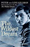 img - for By Peter Gillman The Wildest Dream: The Biography of George Mallory (a) [Paperback] book / textbook / text book