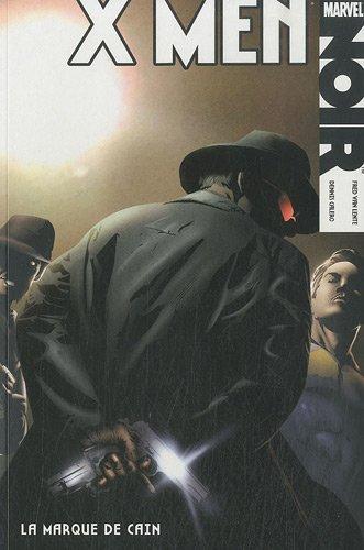 [100% Marvel] X-Men Noir - La marque de Cain - FR - CBR