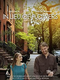 In Lieu of Flowers (2014) Drama, Romance, Comedy (HD)