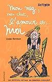 echange, troc Louise Rennison - Le journal intime de Georgia Nicolson, Tome 1 : Mon nez, mon chat, l'amour et... moi (1DVD)
