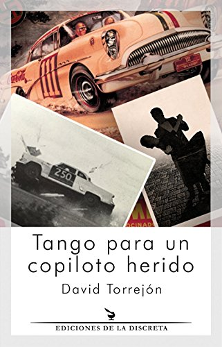Portada del libro Tango para un copiloto herido de David Torrejón Lechón