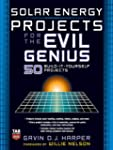 Solar Energy Projects for the Evil Ge...