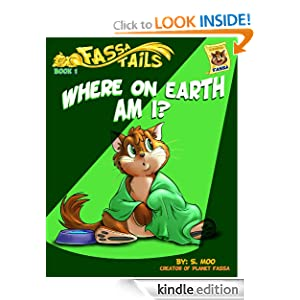 Free Kindle Book: Where on Earth Am I? (Fassa Tails), by S. Moo (Author), Errin (Editor), Rob (Illustrator), Renee (Illustrator), Matt (Illustrator), Victoria (Illustrator), Kelly (Narrator), Nick (Photographer), Lee (Photographer). Publisher: Networlding Publishing; Second edition (August 27, 2012)