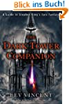The Dark Tower Companion: A Guide to...